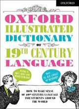 Oxford Illustrated Dictionary of 19th Century Language | auteur onbekend |