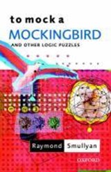 To Mock a Mockingbird: and Other Logic Puzzles | Raymond Smullyan |