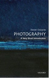 Photography: A Very Short Introduction | Steven Edwards |