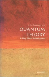 Quantum Theory: A Very Short Introduction | John Polkinghorne |