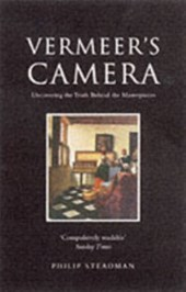 Vermeer's camera : uncovering the truth behind the masterpieces