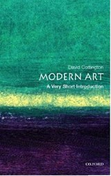Modern Art: A Very Short Introduction | David (professor of History of Art at Falmouth College of Art) Cottington |