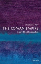 Roman Empire: A Very Short Introduction | Christopher Kelly |