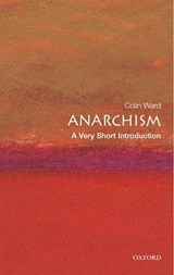 Anarchism: A Very Short Introduction | Colin Ward |