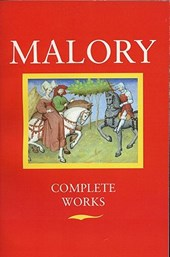 Complete Works | Malory, Thomas, Sir & Eugfne Vinaver |