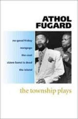 Township plays | Athol Fugard |