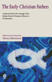 Early Christian Fathers | Henry Bettenson |