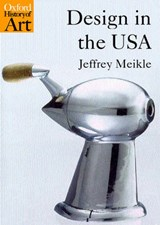 Design In The Usa | Jeffrey L. Meikle |