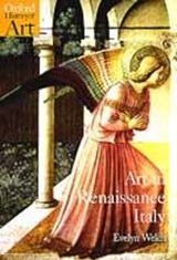 Art in Renaissance Italy 1350-1500 | Evelyn Welch |