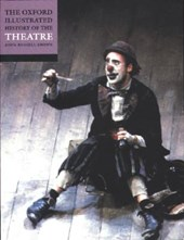 Oxford Illustrated History of Theatre | John Russell Brown |