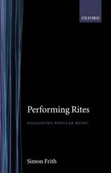 Performing Rites | Simon Frith |
