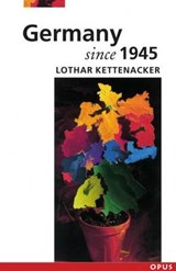 Germany Since | Lothar Kettenacker |