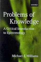 Problems of Knowledge | Michael Williams |