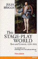 This Stage-Play World | Julia Briggs |