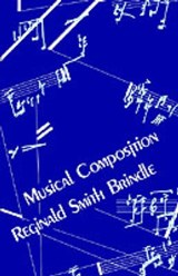 Musical Composition | Reginald Smith Brindle |