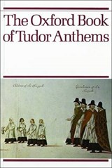 Oxford Book of Tudor Anthems | auteur onbekend |