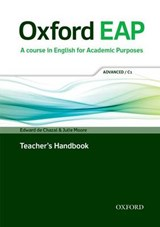 Oxford EAP: Advanced/C1: Teacher's Book, DVD and Audio CD Pack | Edward de Chazal |