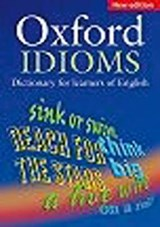 Oxford Dictionary of English Idioms | A. P. Cowie |