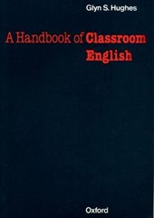 A Handbook of Classroom English
