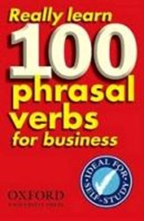 Really Learn 100 Phrasal Verbs for business | Dilys Parkinson |