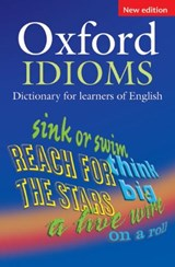 Oxford Idioms Dictionary for Learners of English | auteur onbekend |