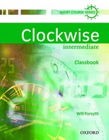 Clockwise. Intermediate. Classbook | Will Forsyth |