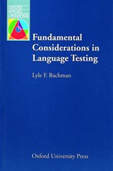 Fundamental Considerations in Language Testing | Lyle F. Bachman |
