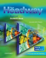 New Headway: Beginner: Student's Book A | John Saors |
