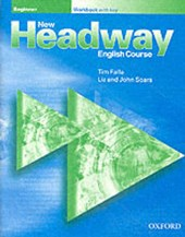 New Headway: Beginner: Workbook (with Key)