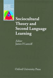 Lantolf, J: Sociocultural Theory and Second Language Learnin