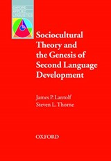 Sociocultural Theory And the Genesis of Second Language | James P. Lantolf |