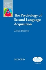 The Psychology of Second Language Acquisition | Zoltan Dornyei |