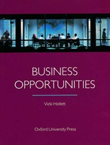 Business Opportunities. Student's Book. International Edition | Vicki Hollett & Veronica Bailey |