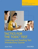 Tactics for TOEIC: Student's Book with Online Skills and Language Practice | auteur onbekend |