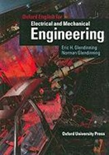 Oxford English for Electrical and Mechanical Engineering | Glendinning, Eric H. ; Glendinning, Norman |