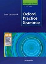 Oxford Practice Grammar. Intermediate. Student's Book with Tests and Practice-Boost CD-ROM. New Edition | John Eastwood |