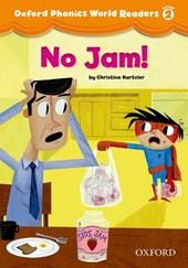 Oxford Phonics World Readers: Level 2: No Jam!
