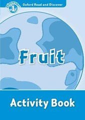 Oxford Read and Discover 1: Fruit Activity Book