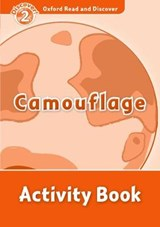 Oxford Read and Discover 2: Camouflage Activity Book | auteur onbekend |
