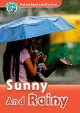 Oxford Read and Discover 2: Sunny and Rainy |  |