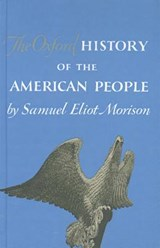 The Oxford History of the American People | Samuel Eliot Morison |