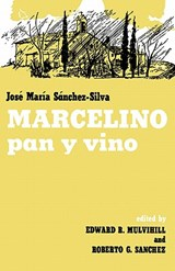Marcelino Pan Y Vino / THe Miracle of Marcelino | Jose Maria Sanchez-Silva |