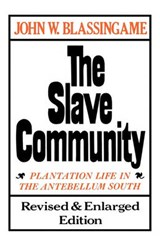 The Slave Community | John W. Blassingame |