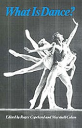 What Is Dance | Roger Copeland |