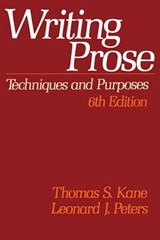 Writing Prose | Thomas S. Kane & Leonard J. Peters |