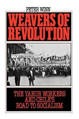 Weavers of Revolution | Peter Winn |