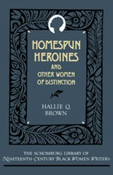 Homespun Heroines and Other Women of Distinction | Hallie Q. Brown |