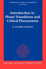 Introduction to Phase Transitions and Critical Phenomena | H. Eugene Stanley |