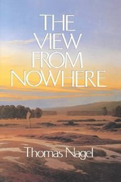 The View from Nowhere | Thomas Nagel |
