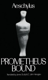 Prometheus Bound | Aeschylus ; Scully, James ; Herington, C. John |